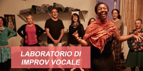 Laboratorio di Improvvisazione Vocale tickets