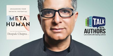 Metahuman: Unleashing Your Infinite Potential with Deepak Chopra tickets