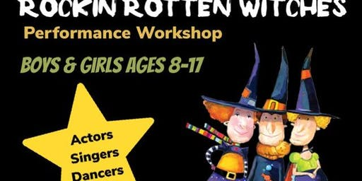 Rockin Rotten Witches Musical Theatre Workshop & Live Musical Performance