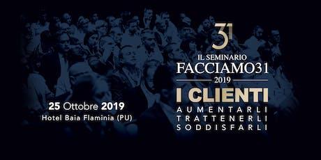 """""""I Clienti"""" Il Seminario 2019 Facciamo31 [PRE-ORDER] biglietti"""