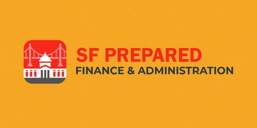SF Prepared – Emergency Response Training for Finance & Administration