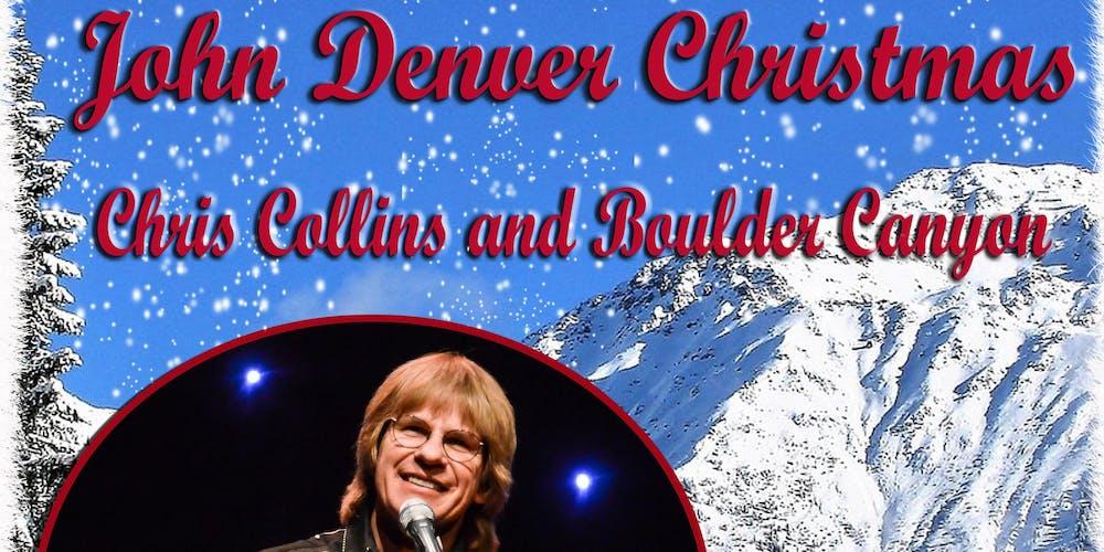 John Denver Christmas.Chris Collins John Denver Christmas Show Tickets Sat Nov