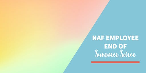 NAF Employee End of Summer Soiree