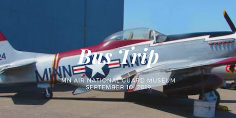 Bus Trip to MN Air National Guard Museum tickets