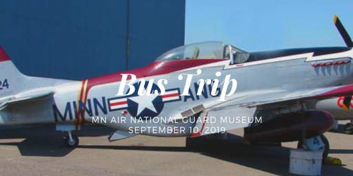 Bus Trip to MN Air National Guard Museum