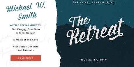 THE RETREAT:  Michael W. Smith & Friends tickets