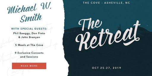 THE RETREAT:  Michael W. Smith & Friends