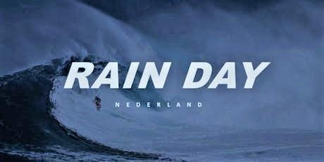 Rain Day the Netherlands tickets