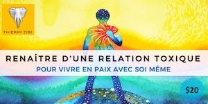 RENAÎTRE D'UNE RELATION TOXIQUE - POUR VIVRE EN PAIX...