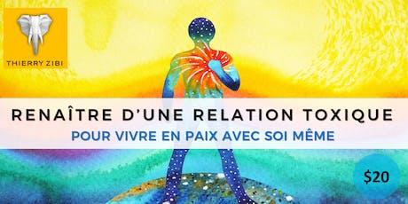 RENAÎTRE D'UNE RELATION TOXIQUE - POUR VIVRE EN PAIX AVEC SOI MÊME billets