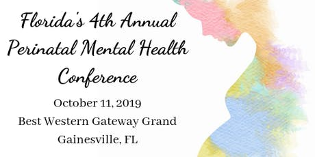 Florida's 4th Annual Perinatal Mental Health Conference tickets
