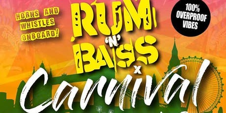 RUM N BASS- CARNIVAL ON THE THAMES tickets