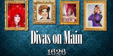 Divas On Main- Drag Show tickets