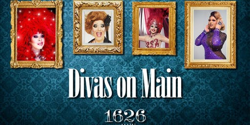 Divas On Main- Drag Show