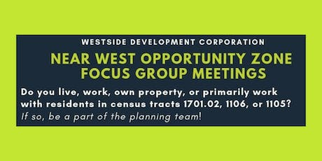 Near West Opportunity Zone Focus Group Meeting 3 tickets