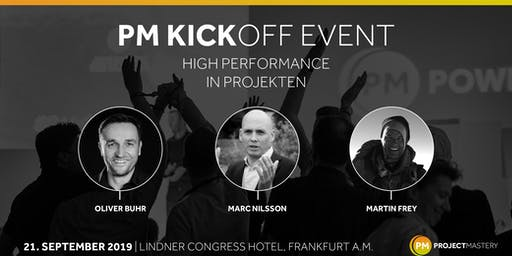 PM KICKOFF - HIGH PERFORMANCE IN PROJEKTEN