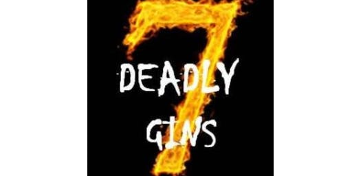 THE SEVEN DEADLY GINS