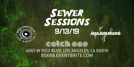 Bass Spectrum x Railbreakers Presents: Sewer Sessions Takeover tickets
