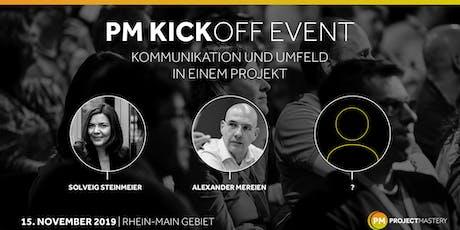 PM KICKOFF - KOMMUNIKATION UND UMFELD IN EINEM PROJEKT Tickets