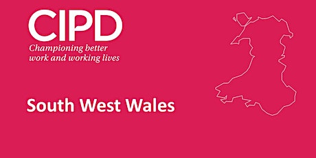 CIPD South West Wales - Just Kidding?  Just Joking?  Or just Sexual Harassment? (Haverfordwest) tickets
