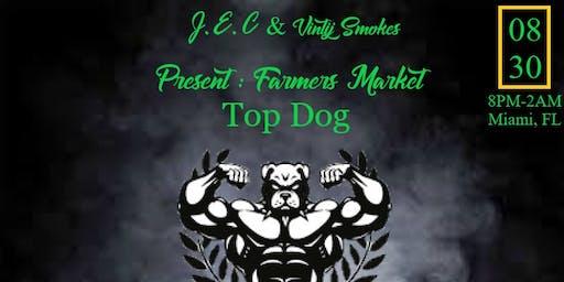 J.E.C.18 & Vintijsmokes Present: Farmers market Top Dog Edition