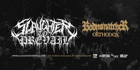 Slaughter To Prevail at The Stanhope House tickets