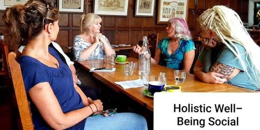 HOLISTIC WELL-BEING SOCIAL - Enjoy a coffee & chat with Your Tribe