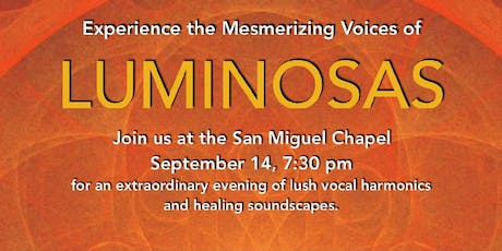 Experience the Mesmerizing Voices of Luminosas tickets