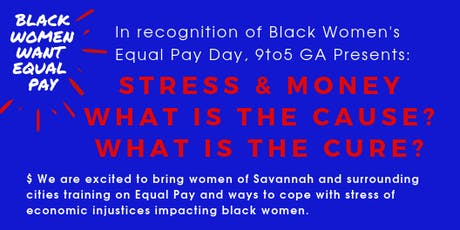 Black Women's Equal Pay Day - Savannah Event tickets