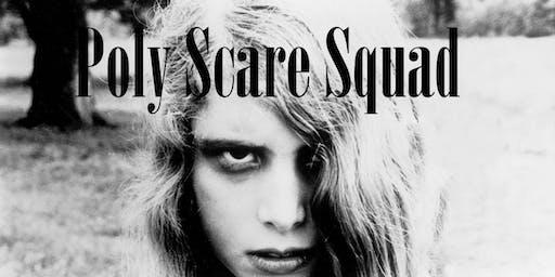 Poly Scare Squad #3 (Socially Conscious Horror)