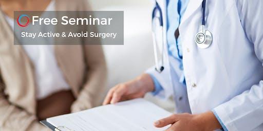 Free Seminar: Stay Active & Avoid Surgery Aug 24