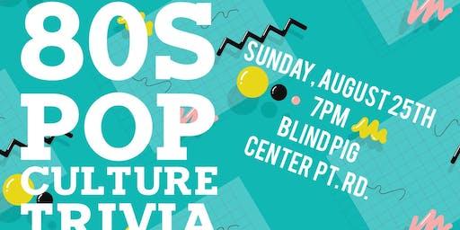 80s Pop Culture Trivia at Blind Pig