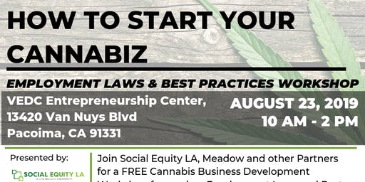 How to Start Your Own Cannabiz - Employment Laws and Best Practices Workshop