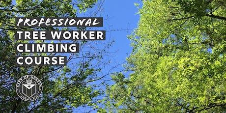 Professional Tree Worker Climbing Course tickets