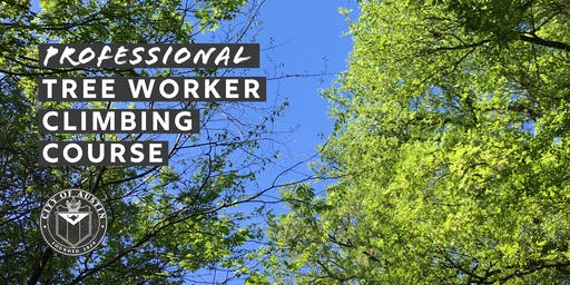 Professional Tree Worker Climbing Course