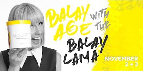 Balayage with the Balay Lama tickets