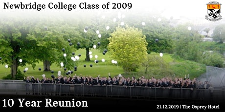 Newbridge College Class of 2009 Renunion tickets