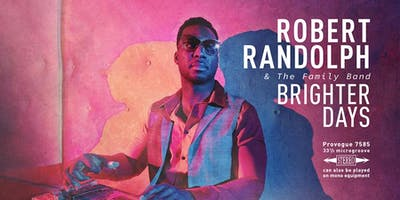 Robert Randolph & The Family Band LIVE