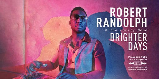 Robert Randolph & The Family Band LIVE