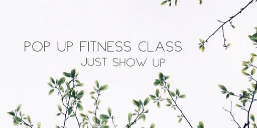 Just Show up Pop up Class