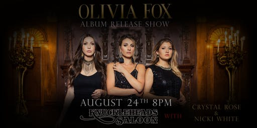 Olivia Fox w/ Crystal Rose and Nicki White Album Release Show