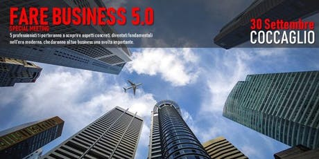 FARE BUSINESS 5.0 - SPECIAL MEETING biglietti