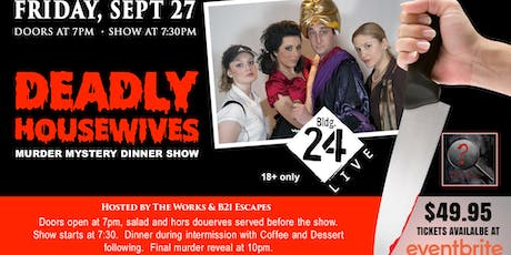 The Works Murder Mystery Dinner Show (Deadly Housewives) tickets