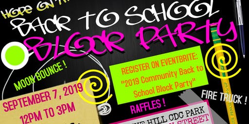 2019 Community Back to School Block Party