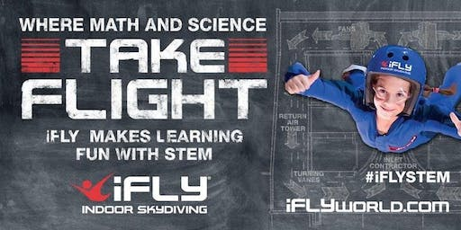 STEM Educators Open House at iFLY/Sept.19th