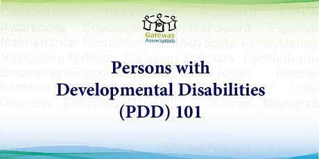 Persons with Developmental Disabilities (PDD) 101 tickets