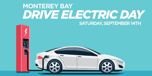 Drive Electric Day - Monterey Bay