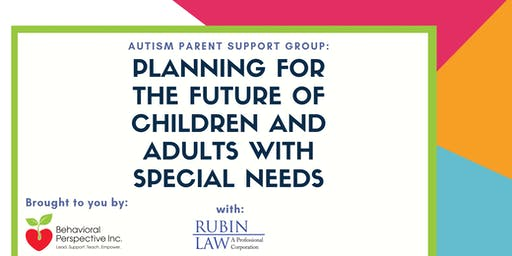 Planning for the Future of Children and Adults with Special Needs