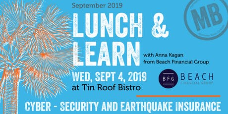 Lunch & Learn   Cyber - Security & Earthquake Insurance tickets
