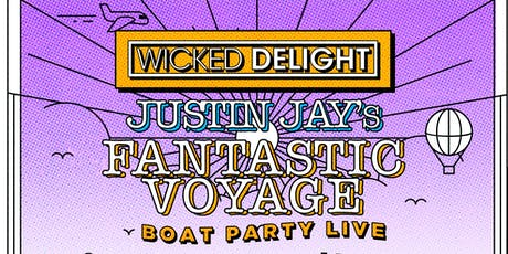 Justin Jay's Fantastic Voyage Boat Party LIVE tickets
